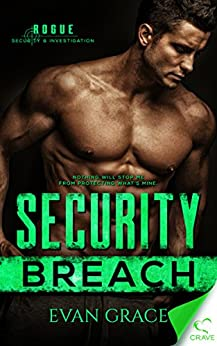 Security Breach (Rogue Security and Investigation Book 1) by [Grace, Evan]