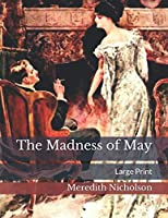 The Madness of May: Large Print