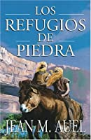 Los refugios de piedra (Shelters of Stone) (Hijos De la Tierra / Earth's Children)