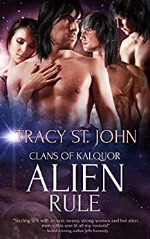 Alien Rule (Clans of Kalquor Book 2) by [St. John, Tracy]