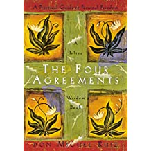 The Four Agreements Wisdom Book: Practical Guide to Personal Freedom