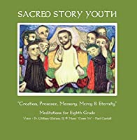 Sacred Story Youth Grade Eight Meditations - Come Ye Melody【CD】 [並行輸入品]