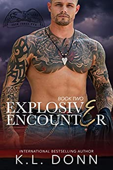 Explosive Encounter (Task Force 779 Book 2) by [Donn, KL]