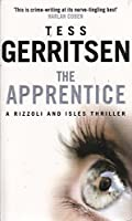 The Apprentice: (Rizzoli & Isles series 2)
