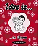 Love Is...In Bloom