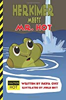 Herkimer Meets Mr. Hot (Child Safety Series)