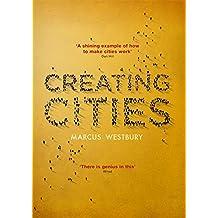 Creating Cities