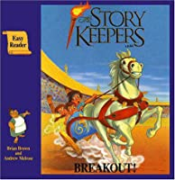 Breakout! (The Storykeepers)