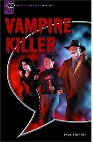 Vampire Killer: Comic-strip (Oxford Bookworms Starters)の詳細を見る