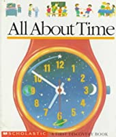 All About Time (A First Discovery Book)