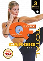 Quick Fix: Total Cardio Kick Workout [DVD]