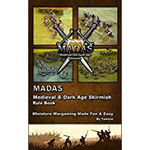 MADAS medieval and dark age skirmish rule book: Rule book
