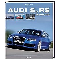 Audi S und RS Modelle