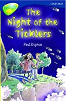 Oxford Reading Tree: Level 14: Treetops: New Look Stories: the Night of the Ticklers (Treetops Fiction)