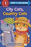 City Cats, Country Cats (Step into Reading)