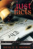 Best アメリカJournalisms - Just the Facts: How