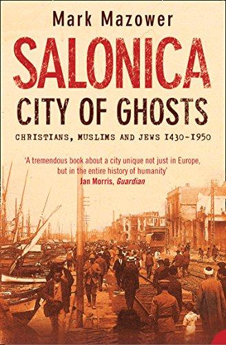 Salonica, City of Ghosts: Chri...