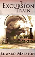 The Excursion Train (Railway Detective)