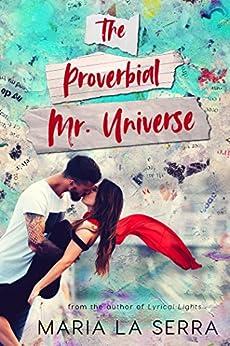 THE PROVERBIAL MR.UNIVERSE by [La Serra, Maria]