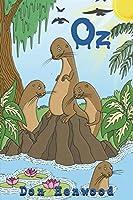 Oz: An Otters' Tale