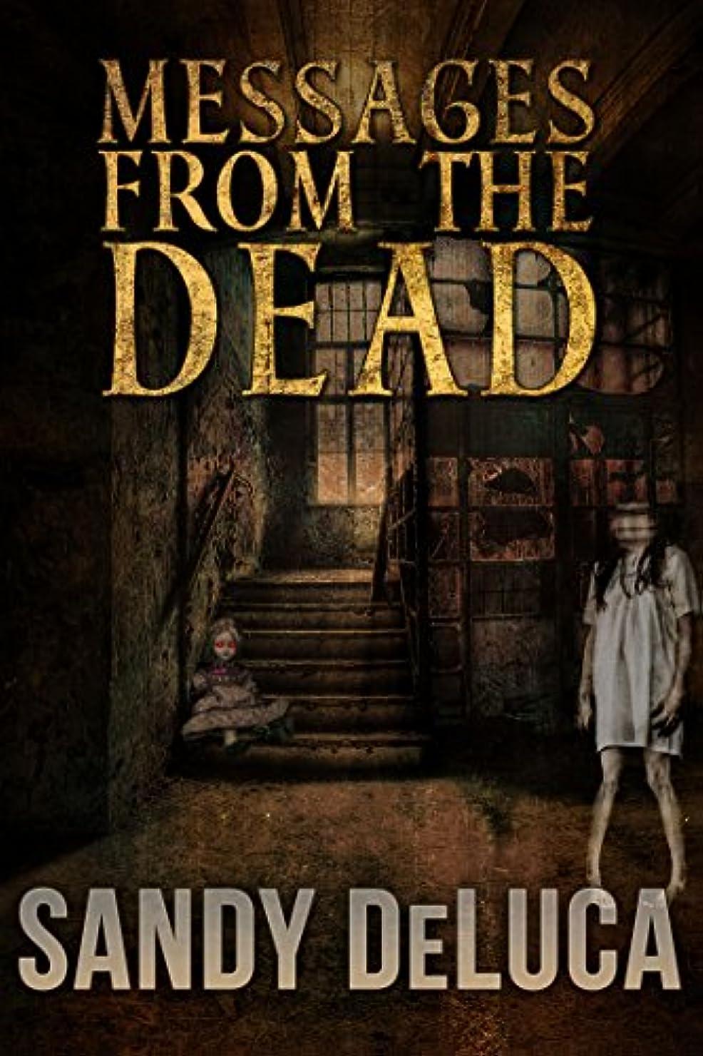 体操クライマックス予報Messages from the Dead (English Edition)