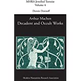 Decadent and Occult Works by Arthur Machen (Mhra Jewelled Tortoise)