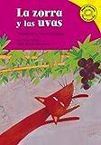 La Zorra Y Las Uvas/the Fox And the Grapes: Version De La Fabula De Esopo /a Retelling of Aesop's Fable (Read-It! Readers En Esp