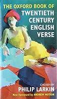 The Oxford Book of Twentieth-Century English Verse (Oxford Books of Verse)