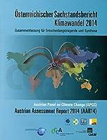 Osterreichischer Sachstandsbericht Klimawandel 2014: Zusammenfassung Fur Entscheidungstragende Und Synthese