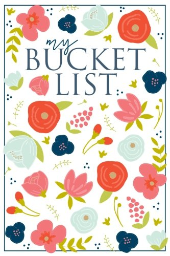 Download My Bucket List: A Creative and Inspirational Journal for Ideas and Adventures 1948209055