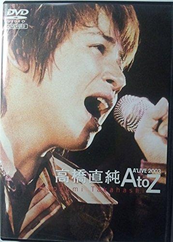 LIVE VIDEO Naozumi Takahashi A' LIVE 2003 「AtoZ」 [DVD]の詳細を見る