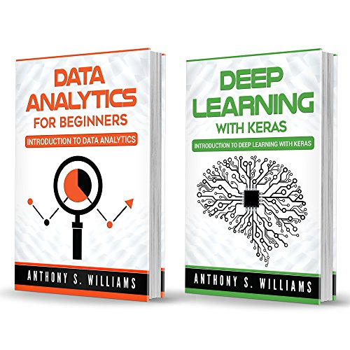 Data Analysis: 2 Manuscripts – Introduction to Data Analytics and Deep Learning with Keras (English Edition)