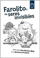 FAROLITO Y LOS SERES INVISIBLES