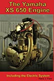 The Yamaha XS650 Engine: Including the Electric...