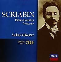 Scriabin: Piano Sonatas by Vladimir Ashkenazy (2014-05-14)