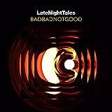 Late Night Tales - BADBADNOTGOOD - [帯解説 / アンミックス音源DLコード / 国内仕様輸入盤CD] (BRALN46)
