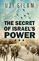 The Secret of Israel's Power