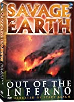 Savage Earth: Out of the Inferno [DVD] [Import]