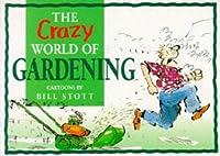 The Crazy World of Gardening (Mini Cartoon Book)