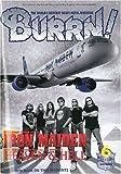 BURRN ! (バーン) 2009年 06月号 [雑誌]
