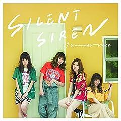 19 summer note.♪SILENT SIRENのCDジャケット