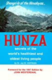 Hunza: Secrets of the World's Healthiest and Oldest Living People 画像