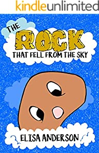 The Rock that fell from the Sky - A Bedtime Story Picture Book for Kids Ages 3-5 years and above: A read aloud picture book for kids with good moral lessons (English Edition)