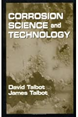 Corrosion Science and Technology (Materials Science & Technology) Kindle Edition