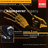 Mendelssohn: Symphony No.3 / Schubert: Symphony No.8 'Unfinished'