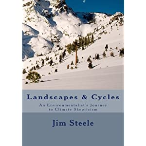 Landscapes & Cycles: An Environmentalist's Journey to Climate Skepticism