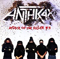Attack of the Killer B's! by Anthrax