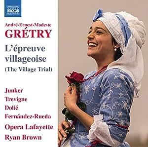 Gretry: L'epreuve villageoise