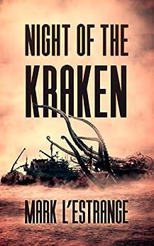 Night Of The Kraken by [L'estrange, Mark]