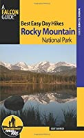 Best Easy Day Hikes Rocky Mountain National Park (Best Easy Day Hikes Series) by Kent Dannen(2014-06-17)